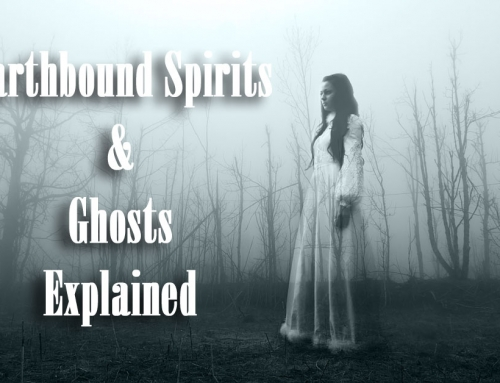 New Class Posted:  Earthbound Spirits and Ghosts Explained